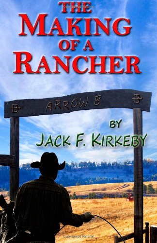 Making of a Rancher